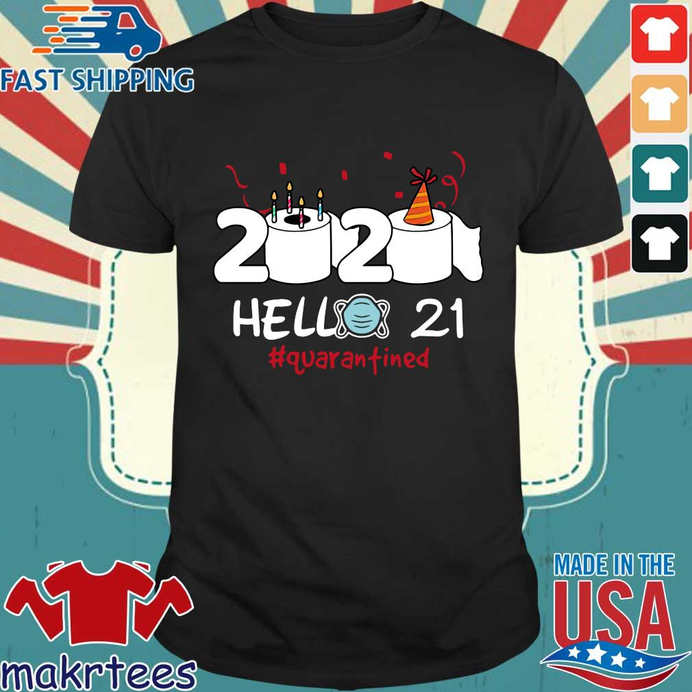 Born in 1999 Birthday Gift Idea 2020 Hello 21 Toilet Paper Birthday Cake Quarantined Social Distancing Classic Tee Shirts