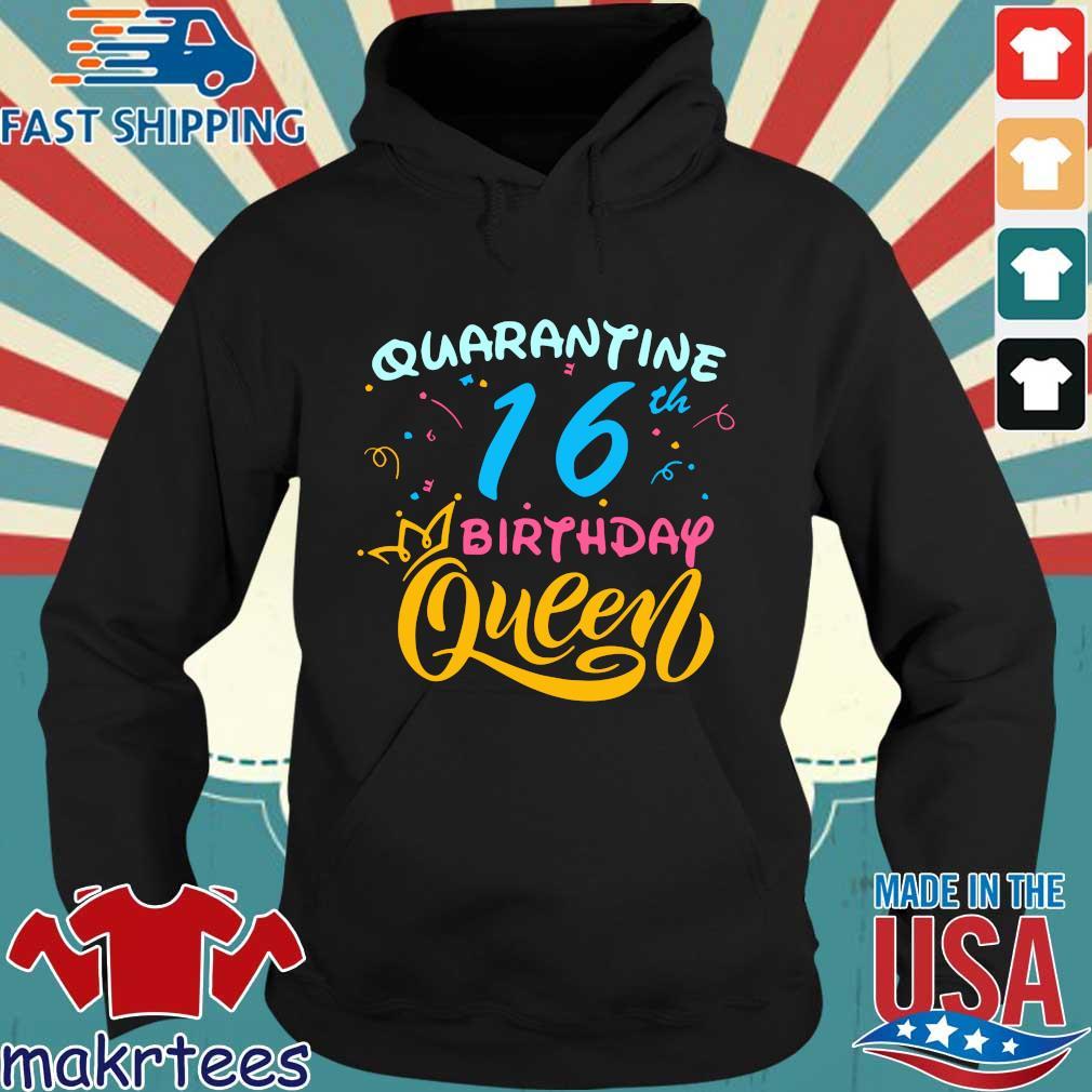 Born in 2004 My 16th Birthday Queen Quarantine Social Distancing Quarantined Birthday Shirt Hoodie den