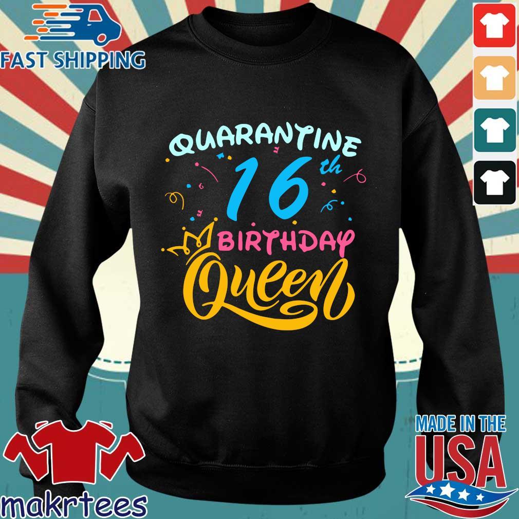 Born in 2004 My 16th Birthday Queen Quarantine Social Distancing Quarantined Birthday Shirt Sweater den