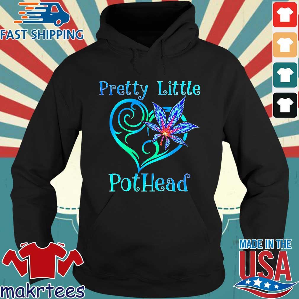 Cannabis Pretty Little Pothead Shirt Hoodie den