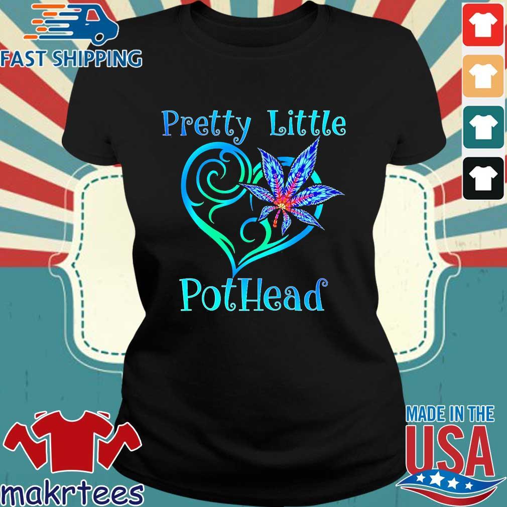 Cannabis Pretty Little Pothead Shirt Ladies den