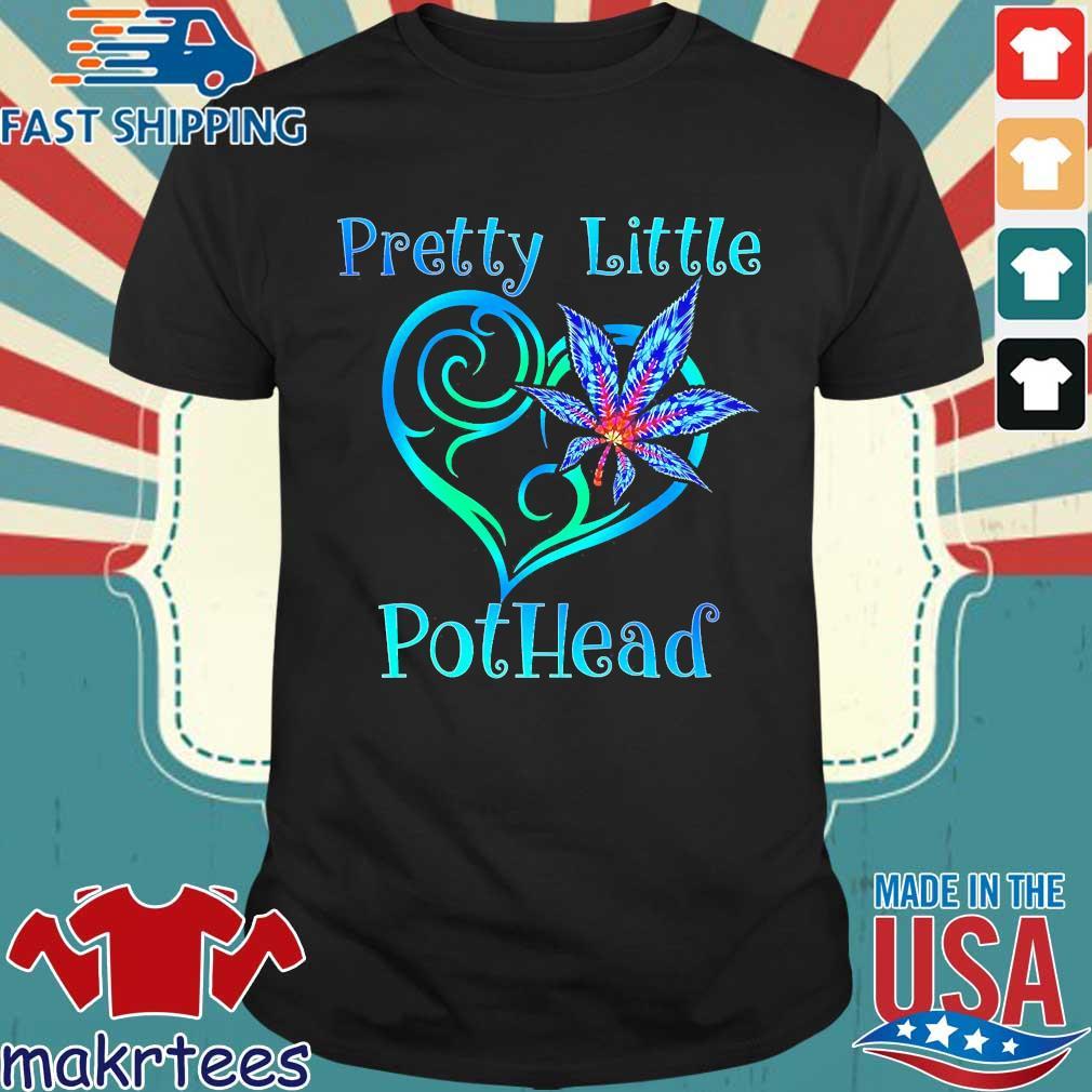 Cannabis Pretty Little Pothead Shirt