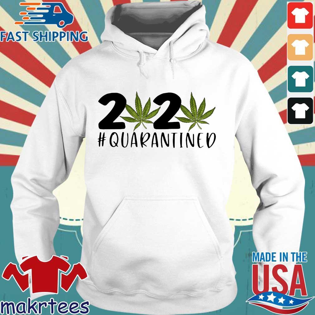 Cannabis Weed 2020 #quarantined Coronavirus Shirt Hoodie trang