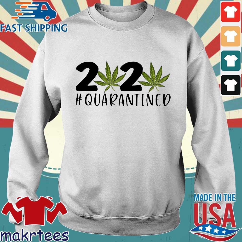 Cannabis Weed 2020 #quarantined Coronavirus Shirt Sweater trang