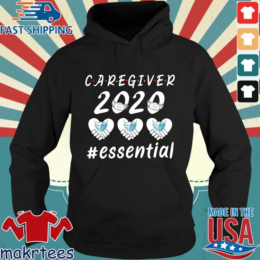 Caregiver 2020 Essential Shirt Hoodie den