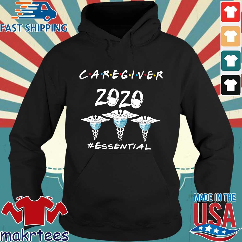 Caregiver 2020 #essential Shirt Hoodie den
