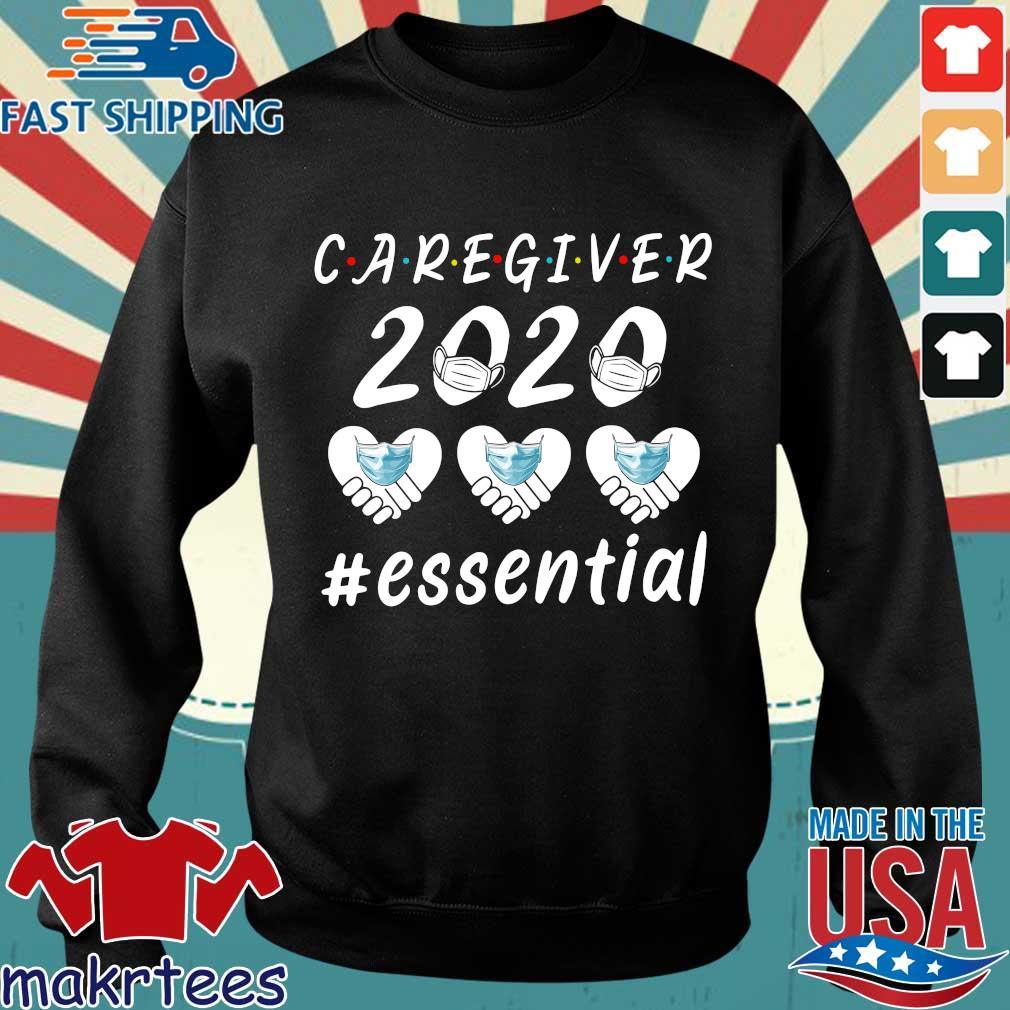Caregiver 2020 Essential Shirt Sweater den