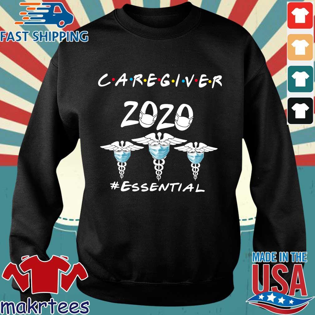Caregiver 2020 #essential Shirt Sweater den