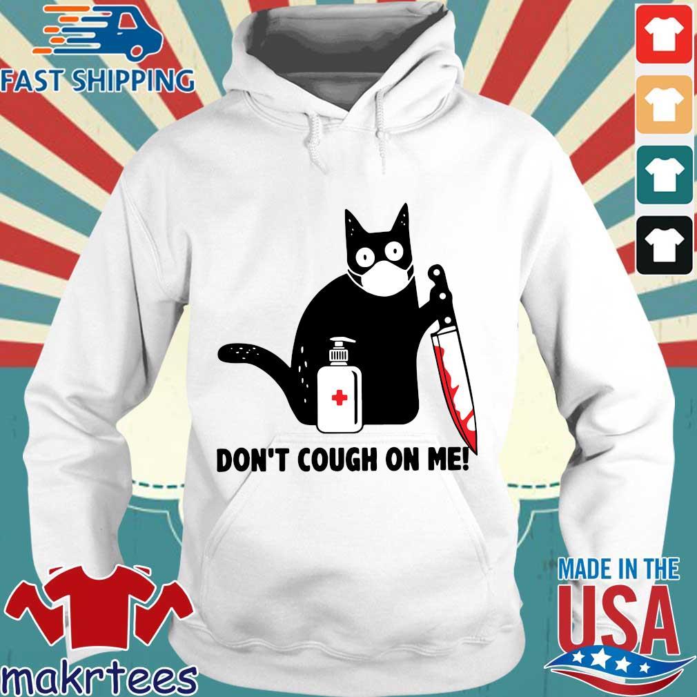 Cat Corona Dont Cough On Me Shirt Hoodie trang