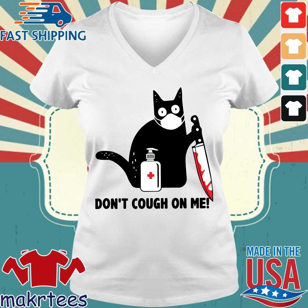 Cat Corona Dont Cough On Me Shirt Ladies V-neck trang