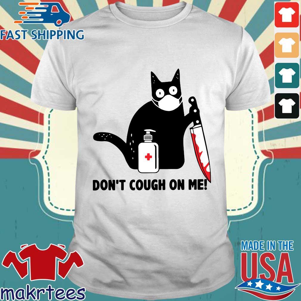 Cat Corona Dont Cough On Me Shirt