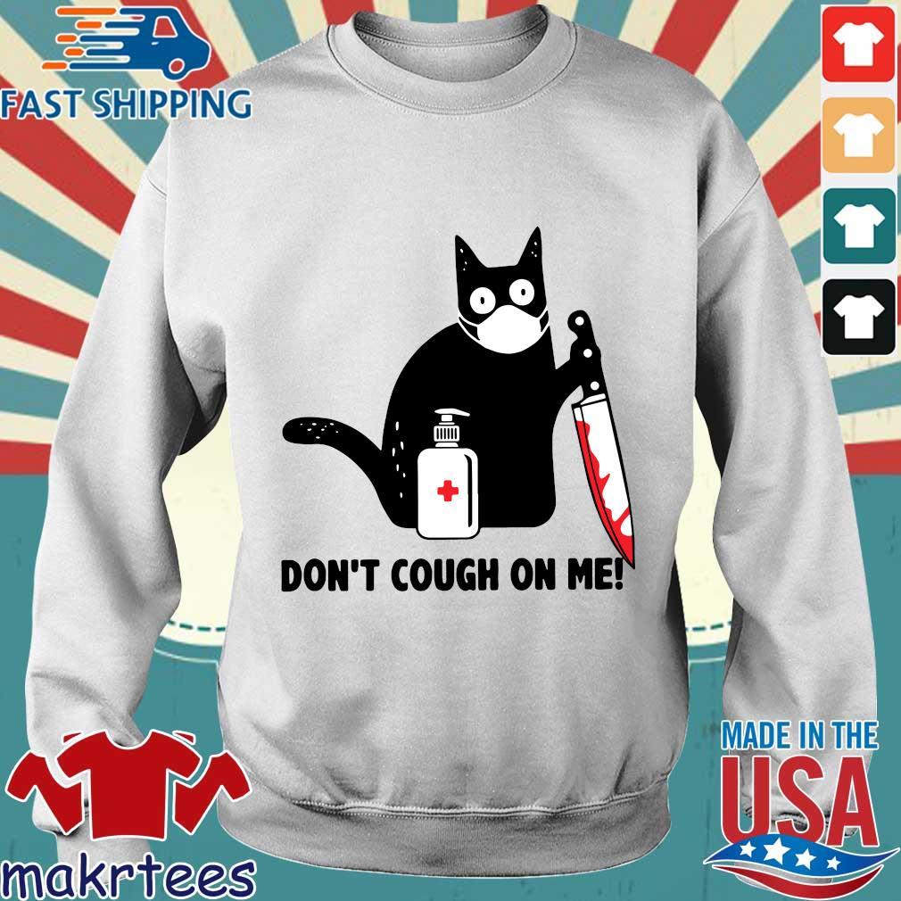Cat Corona Dont Cough On Me Shirt Sweater trang