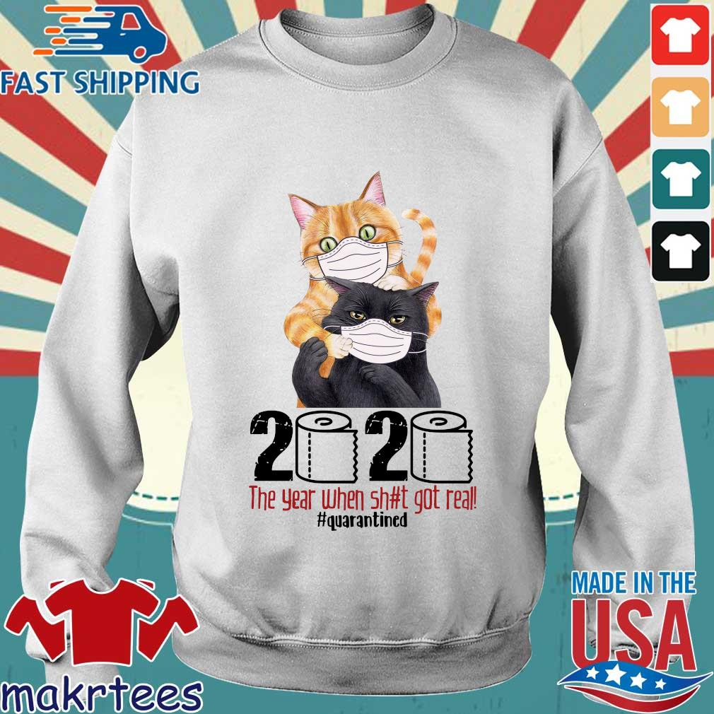 Cats 2020 the year when shit got real #quarantined T-s Sweater trang