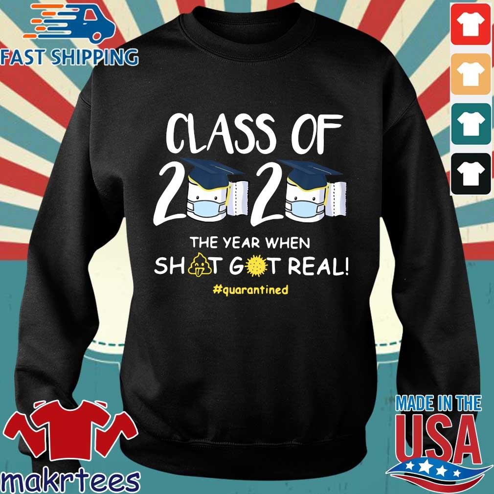 Class Of 2020 Face Mask The Year Shit Got Real #quarantined Shirt Sweater den