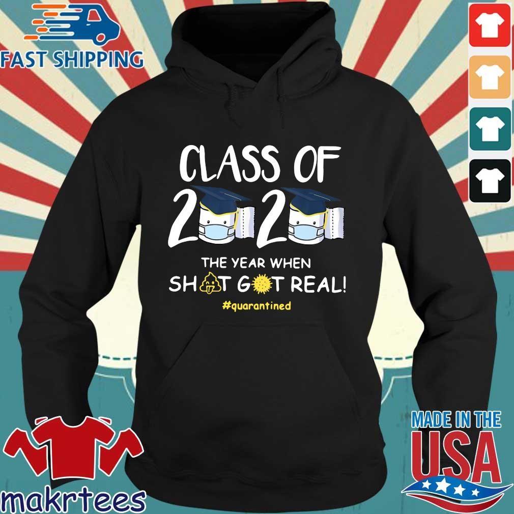 Class Of 2020 Face Mask The Year Shit Got Real #quarantined Shirts Hoodie den