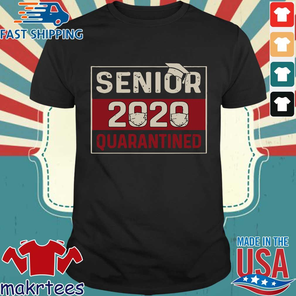 Class of 2020 quarantine senior 2020 quarantined shirt
