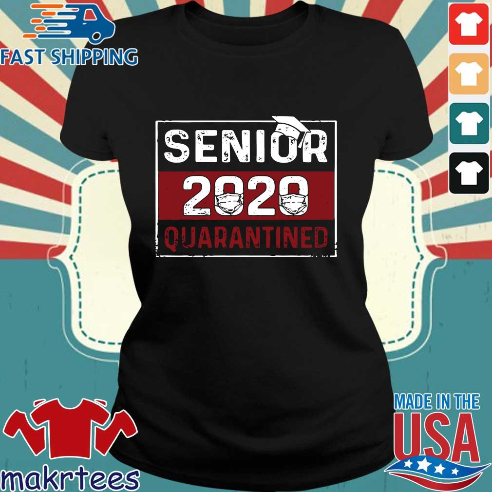 Class Of 2020 Quarantine Senior 2020 Quarantined Shirts Ladies den