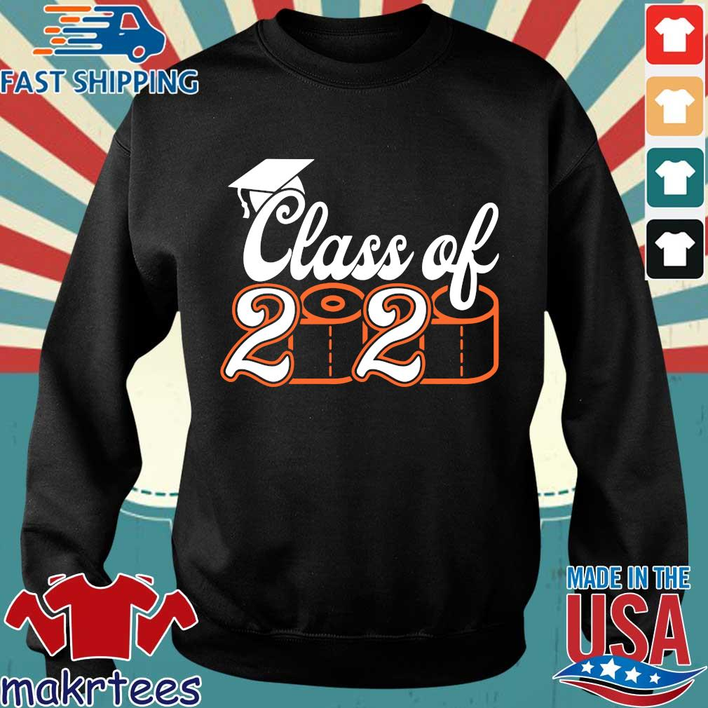Class Of 2020 Quarantined – Class of 2020 Toilet Paper Tee Shirt Sweater den