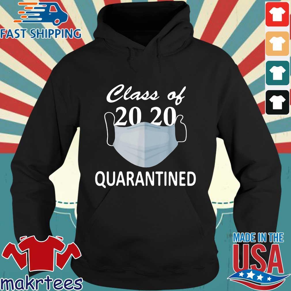 Class Of 2020 Quarantined Mask Shirt Hoodie den