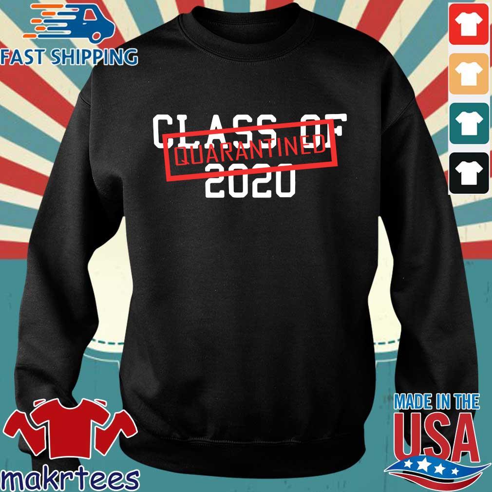 Class Of 2020 Quarantined Shirt Sweater den