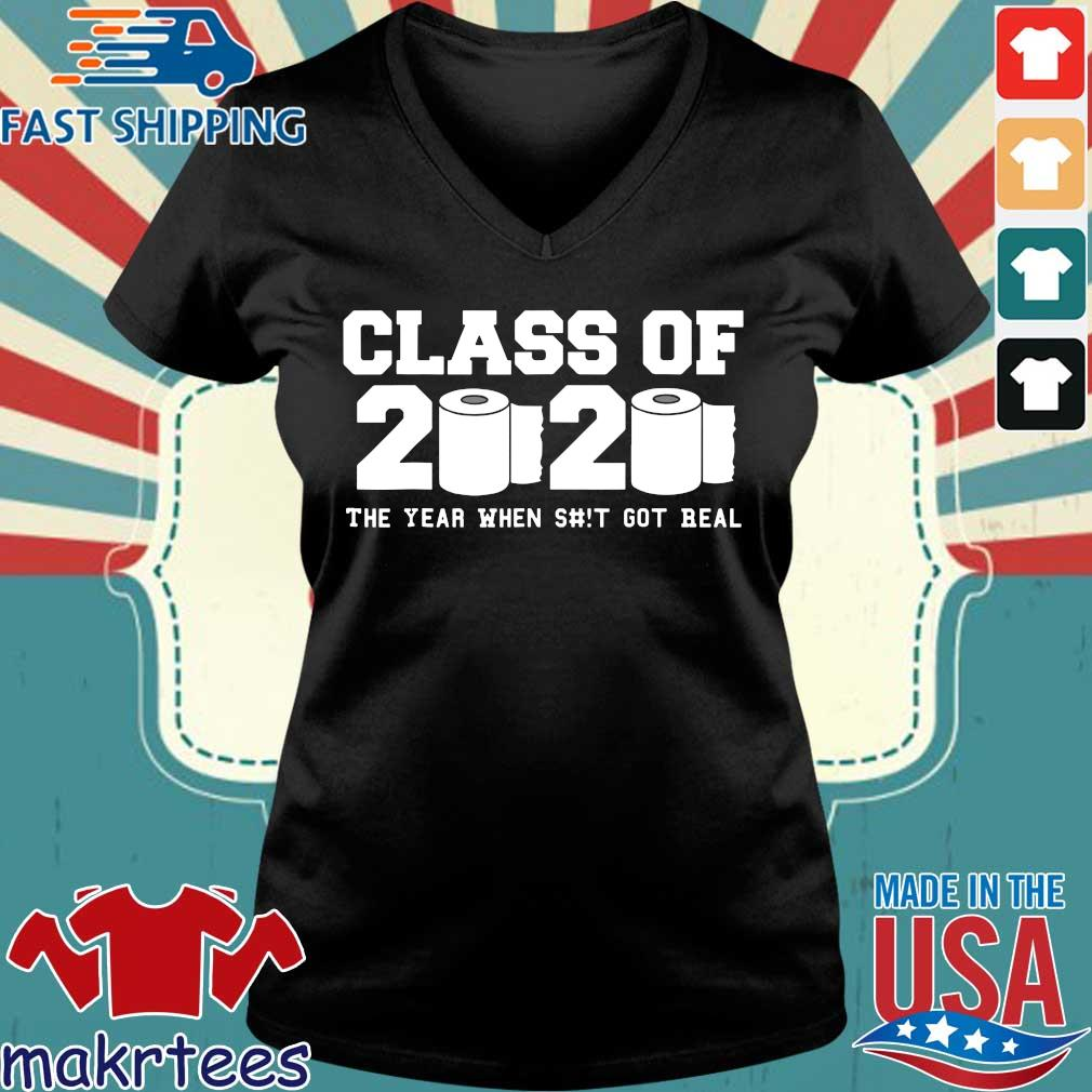 Class of 2020 The Year When Shit Got Real Graduation Classic T-Shirt Ladies V-neck den