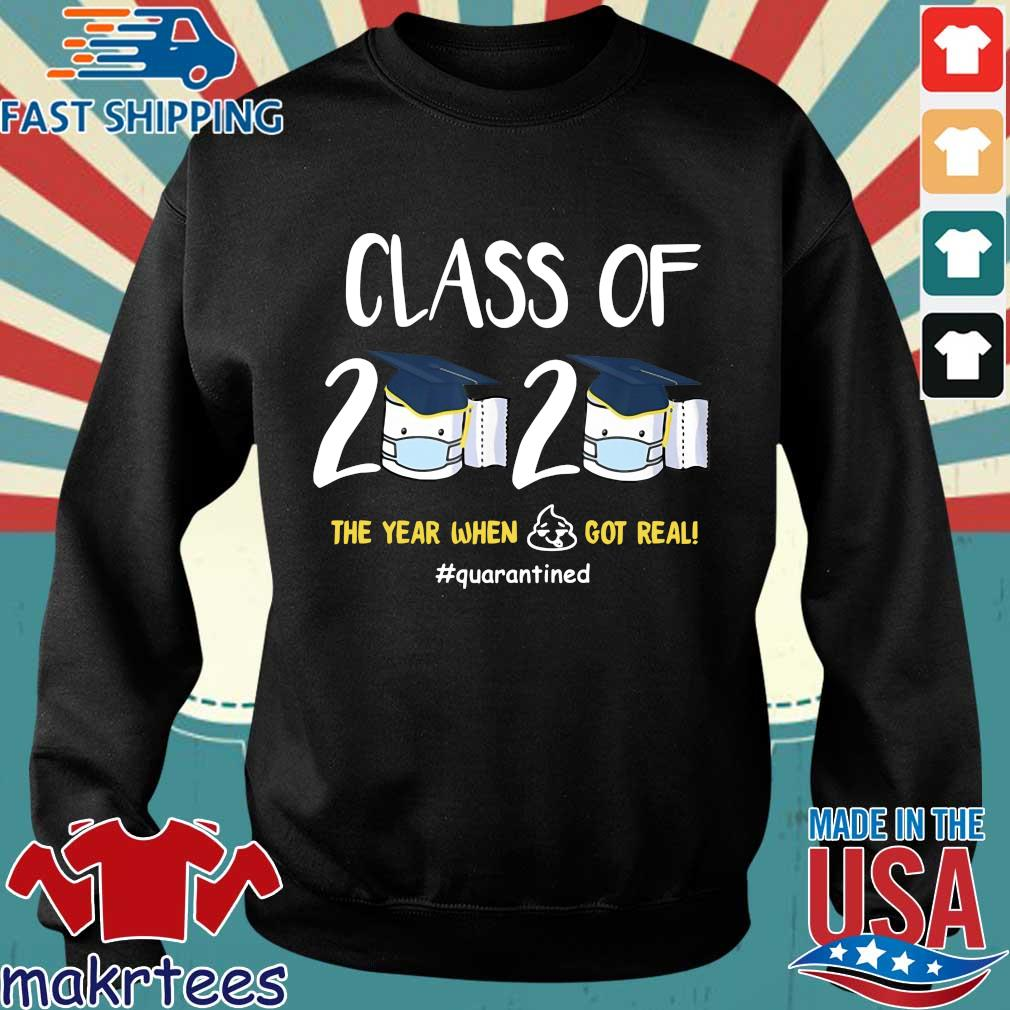 Class Of 2020 Toilet Paper The Year When Shit Got Real #quarantined Shirt Sweater den