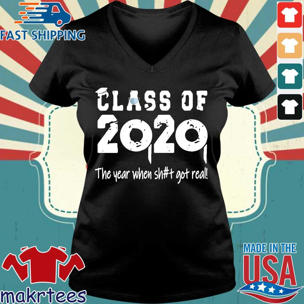 Class Teachers Of 2020 The Year When Shit Got Real Official T-Shirt Ladies V-neck den
