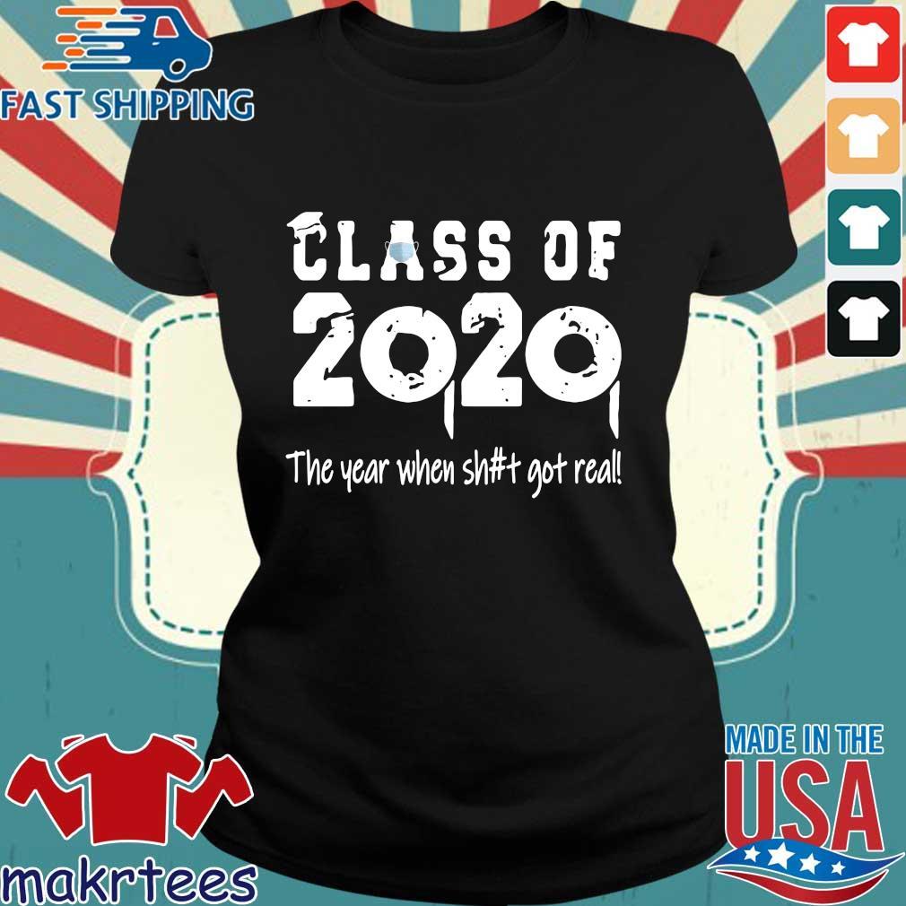 Class Teachers Of 2020 The Year When Shit Got Real Official T-Shirt Ladies den