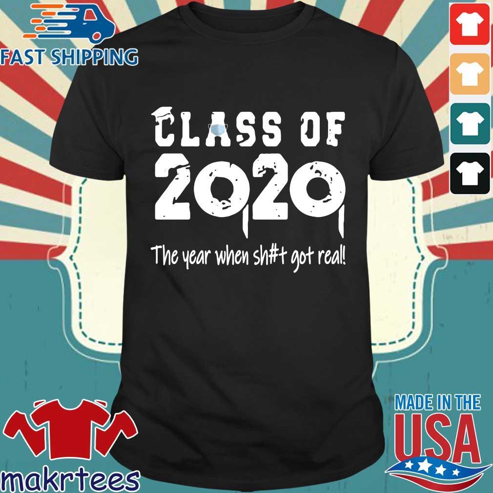 Class Teachers Of 2020 The Year When Shit Got Real Official T-Shirt