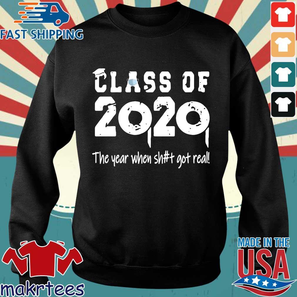 Class Teachers Of 2020 The Year When Shit Got Real Official T-Shirt Sweater den