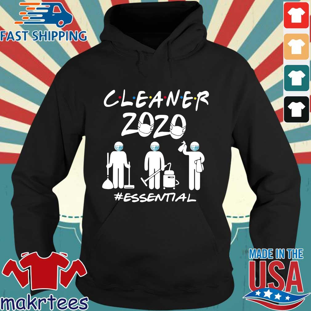 Cleaner 2020 Essential Shirts Hoodie den