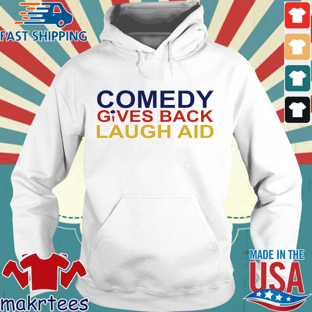 Comedy Gives Back Laugh Aid 2020 T-s Hoodie trang