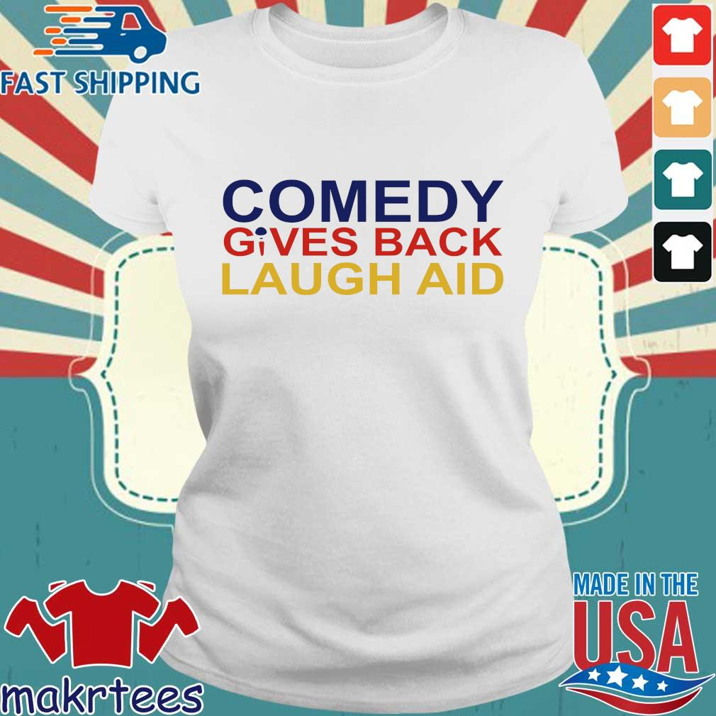 Comedy Gives Back Laugh Aid 2020 T-s Ladies trang
