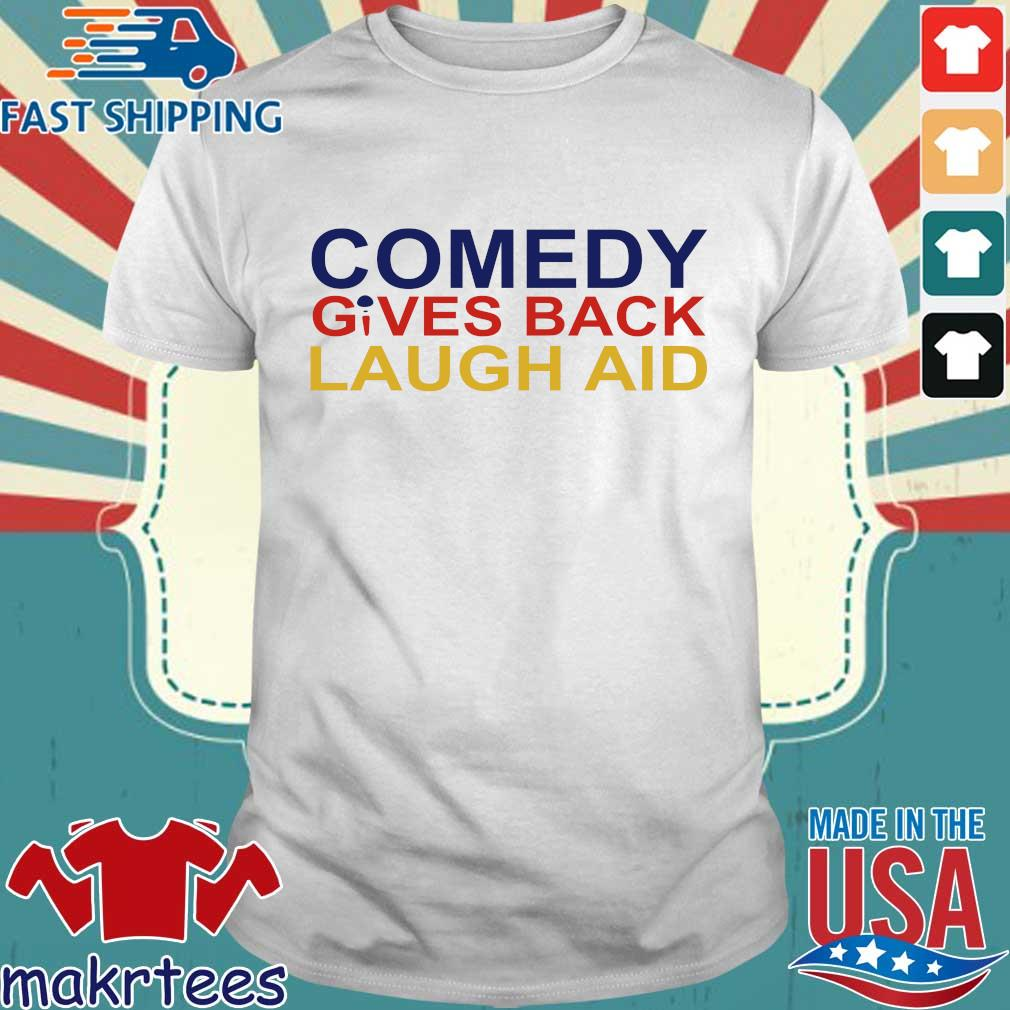 Comedy Gives Back Laugh Aid 2020 T-shirt