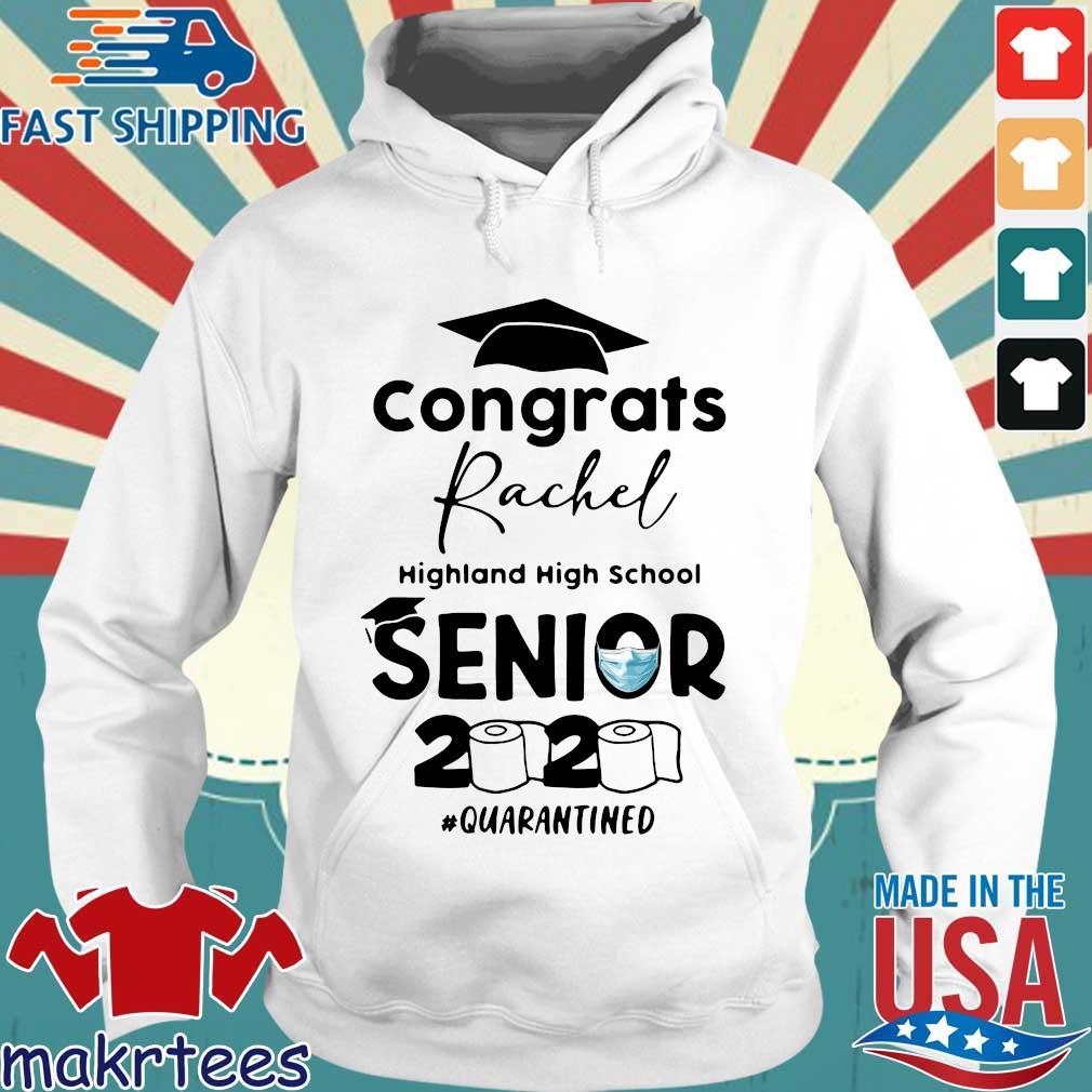 Congrats Rachel Highland High School Senior 2020 Quarantined Shirt Hoodie trang