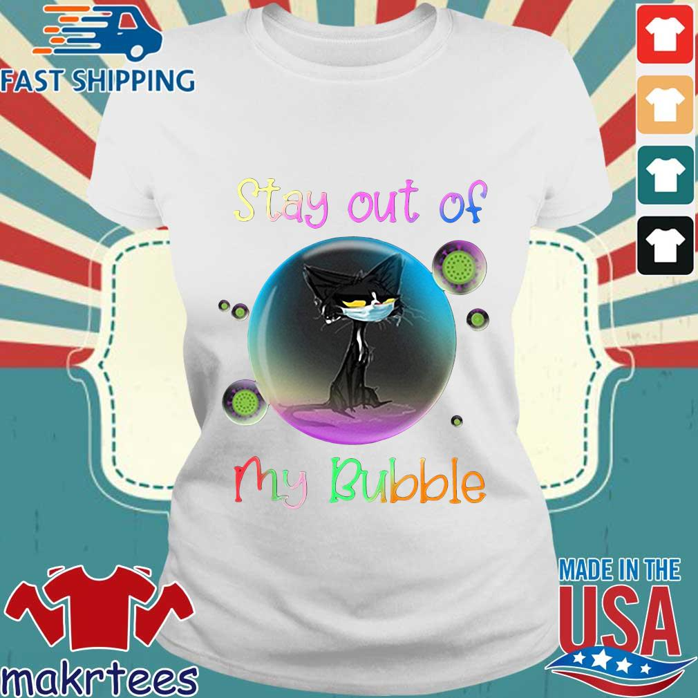 Cool Stay Out Of My Bubble Black Cat Shirt Ladies trang
