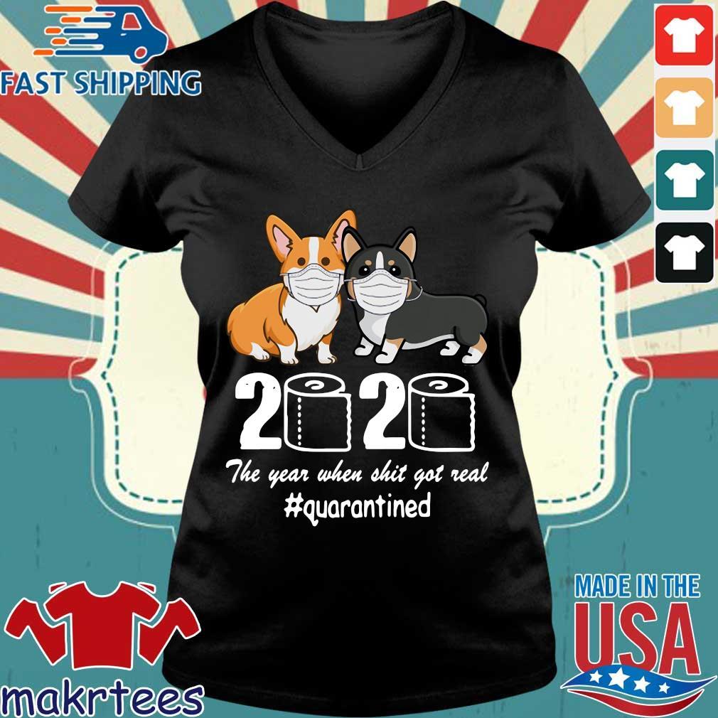 Corgi 2020 The Year When Shit Got Real Quarantined Shirt Ladies V-neck den