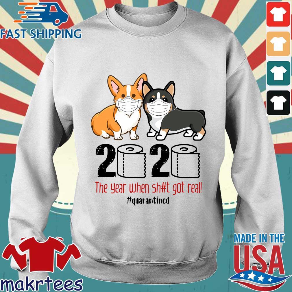 Corgi 2020 Toilet Paper The Year When Shit Got Real Shirts Sweater trang