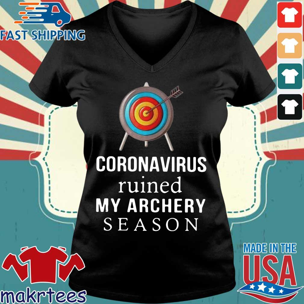 Coronavirus Ruined My Archery Season Shirt Ladies V-neck den