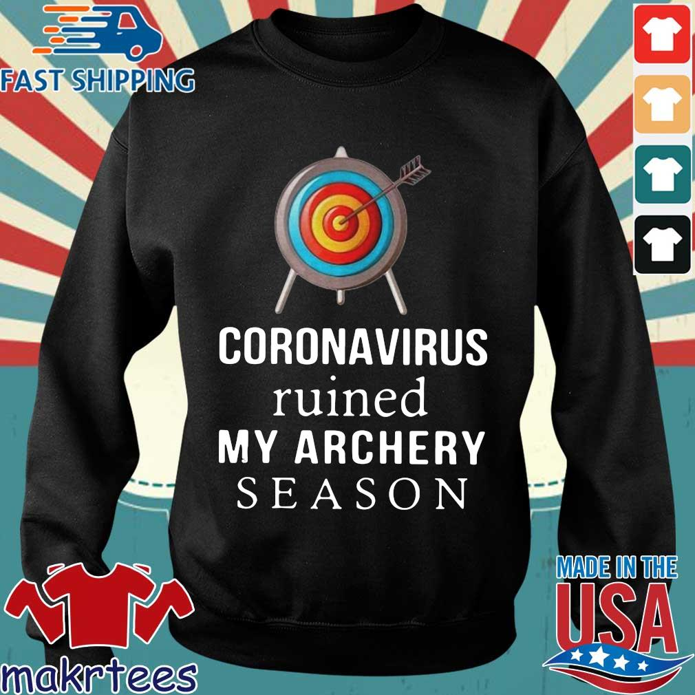 Coronavirus Ruined My Archery Season Shirt Sweater den
