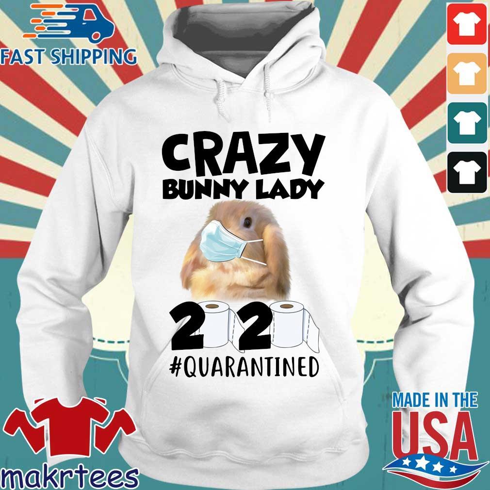 Crazy Bunny Lady 2020 Quarantined Shirt Hoodie trang