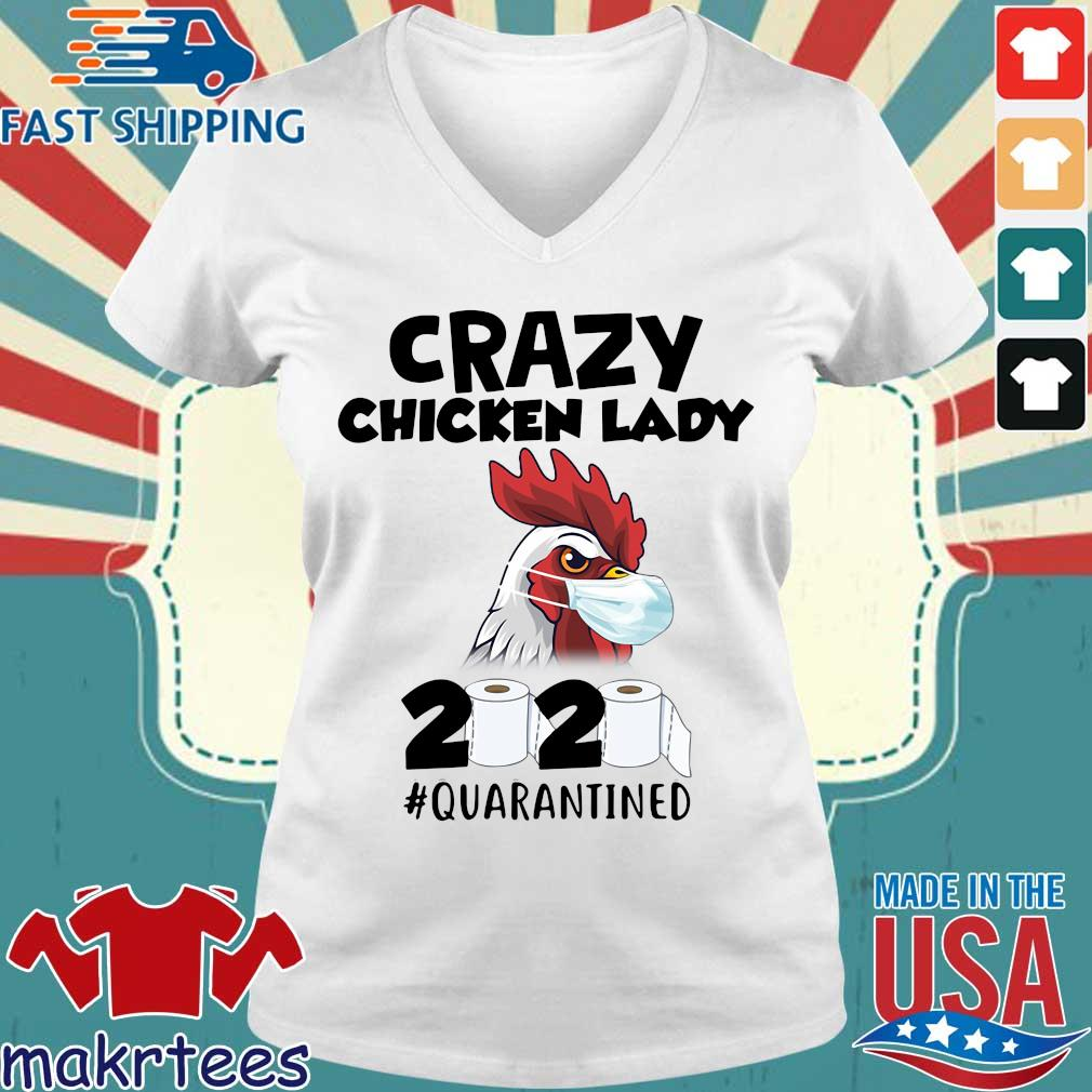 Crazy Chicken Lady 2020 Toilet Paper Quarantined Shirt Ladies V-neck trang