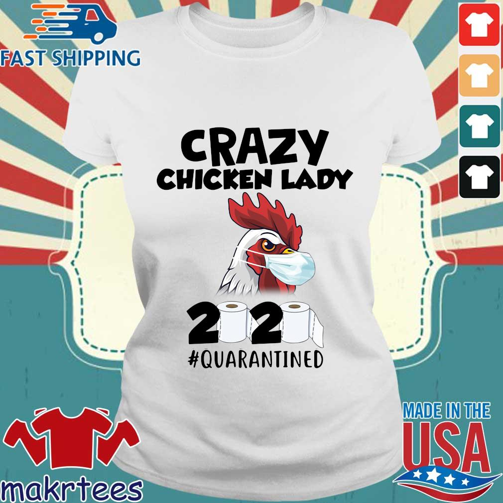 Crazy Chicken Lady 2020 Toilet Paper Quarantined Shirt Ladies trang