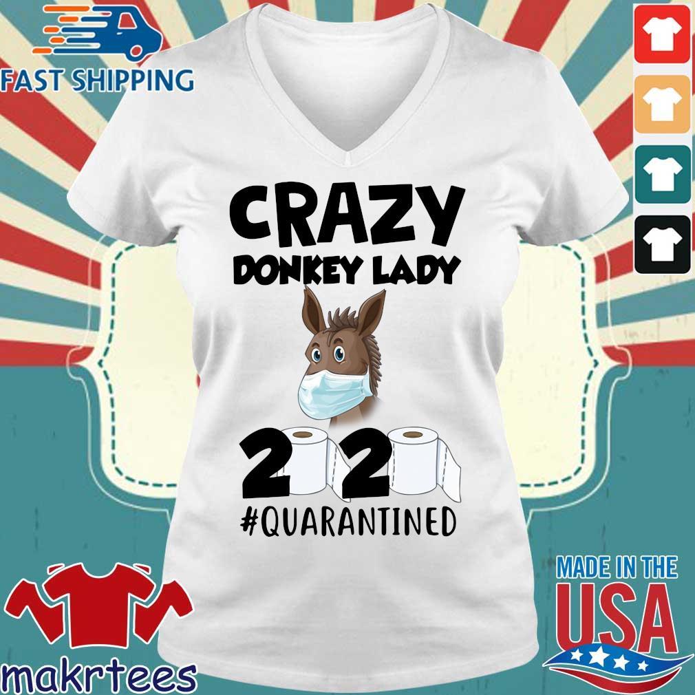 Crazy Donkey Lady 2020 Quarantined Shirt Ladies V-neck trang