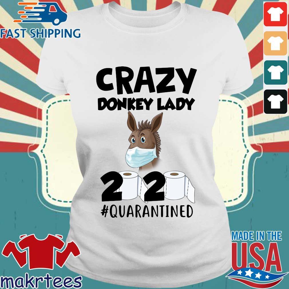 Crazy Donkey Lady 2020 Quarantined Shirt Ladies trang