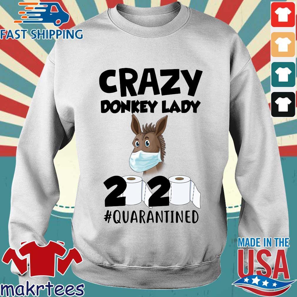 Crazy Donkey Lady 2020 Quarantined Shirt Sweater trang