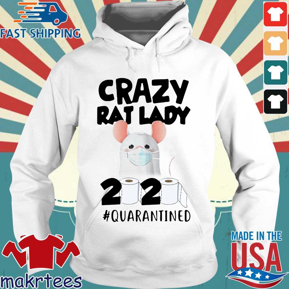 Crazy Rat Lady 2020 Quarantined Shirt Hoodie trang