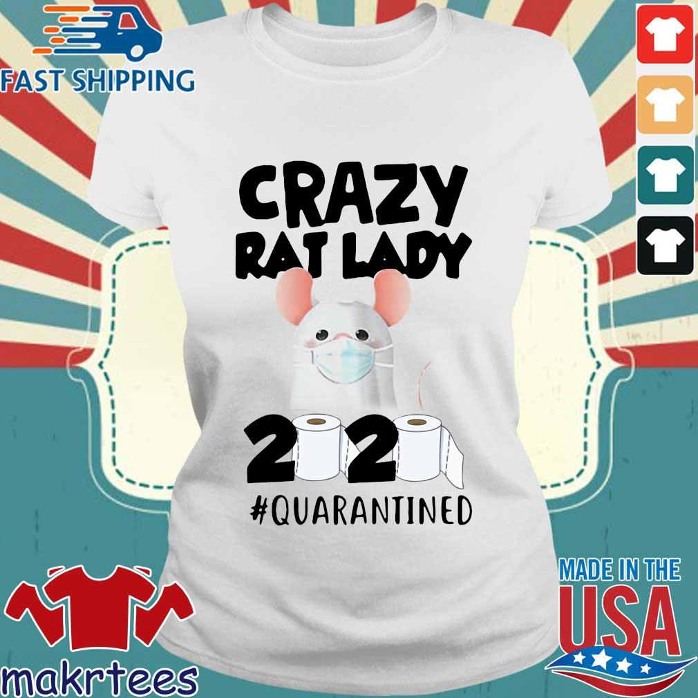 Crazy Rat Lady 2020 Quarantined Shirt Ladies trang