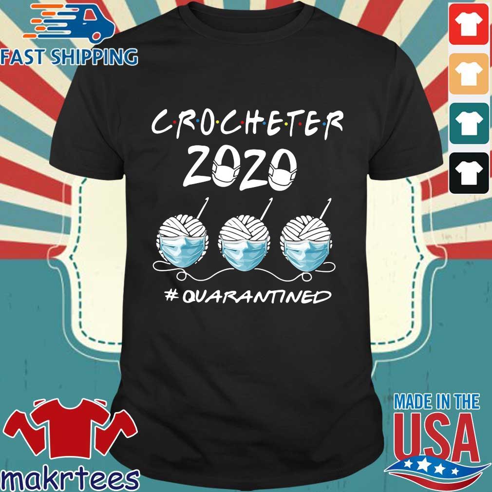 Crocheter 2020 #quarantined Covid 19 Shirt