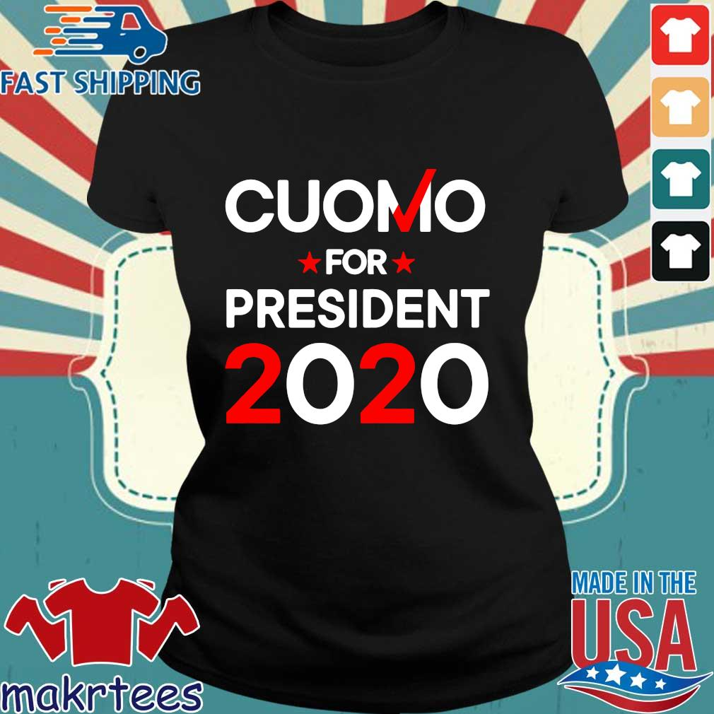 Cuomo For President 2020 Shirt Ladies den